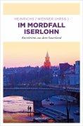 ebook: Im Mordfall Iserlohn