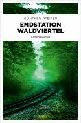 ebook: Endstation Waldviertel