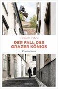eBook: Der Fall des Grazer Königs