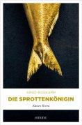eBook: Die Sprottenkönigin