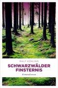 eBook: Schwarzwälder Finsternis