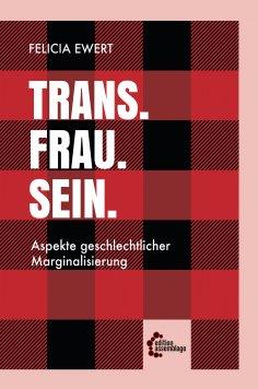 eBook: Trans. Frau. Sein.