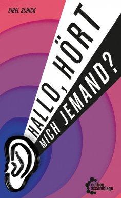 eBook: Hallo, hört mich jemand?