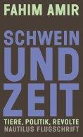 eBook: Schwein und Zeit. Tiere, Politik, Revolte