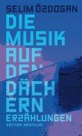 eBook: Die Musik auf den Dächern