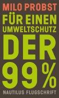 eBook: Für einen Umweltschutz der 99%