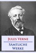 eBook: Jules Verne - Sämtliche Werke