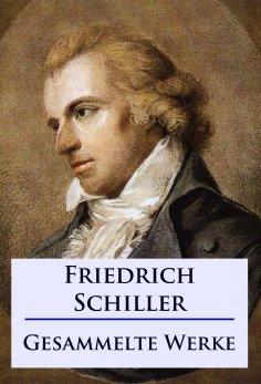 ebook: Friedrich Schiller - Sämtliche Werke
