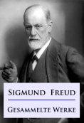 ebook: Sigmund Freud - Gesammelte Werke