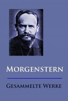ebook: Morgenstern - Gesammelte Werke