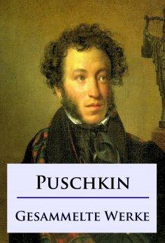 ebook: Alexander Puschkin - Gesammelte Werke