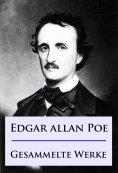 ebook: Edgar Allan Poe - Gesammelte Werke