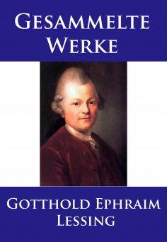 ebook: Lessing - Gesammelte Werke