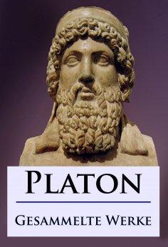 ebook: Platon - Gesammelte Werke