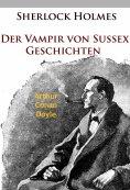ebook: Sherlock Holmes - Der Vampir von Sussex