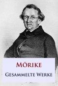 ebook: Mörike - Gesammelte Werke