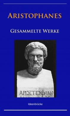 eBook: Aristophanes - Gesammelte Werke