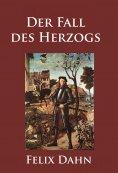 ebook: Der Fall des Herzogs