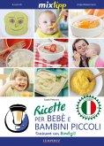 eBook: MIXtipp: Ricette per Bebé e Bambini Piccoli (italiano)