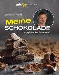 eBook: mixtipp Profilinie: Meine Schokolade