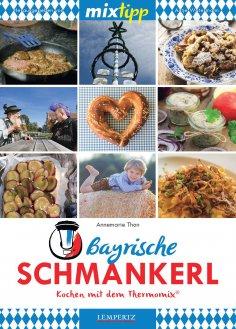 eBook: MIXtipp Bayrische Schmankerl