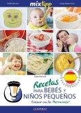 eBook: MIXtipp: Recetas para Bebés y Niños Pequeños (español)