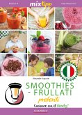 eBook: MIXtipp:  SMOOTHIES-FRULLATI preferite (italiano)