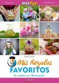 eBook: MIXtipp: Mis Regalos favoritos (español)