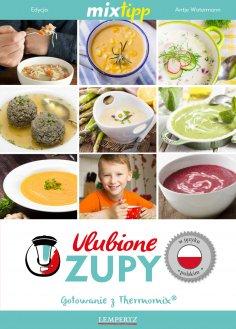 eBook: MIXtipp Ulubione Zupy (polskim)