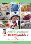 eBook: MIXtipp Lieblingsrezepte der Thermimaus 2