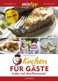 eBook: MIXtipp Kochen für Gäste
