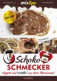 eBook: MIXtipp Schoko-Schmecker