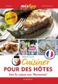 eBook: MIXtipp: Cuisiner Pour des Hôtes (francais)