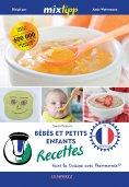eBook: MIXtipp: Bébés et petits enfants Recettes (francais)