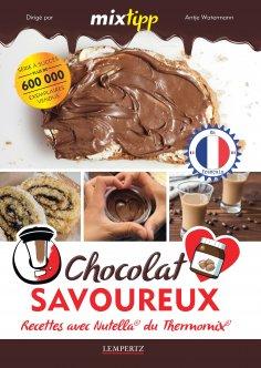 eBook: MIXtipp: Chocolat Savoureux (francais)