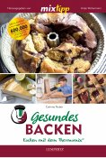 ebook: Gesundes Backen