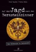eBook: Auf der Jagd nach dem Bernsteinzimmer