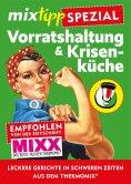eBook: mixtipp Spezial: Vorratshaltung & Krisenküche