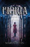 eBook: Mit Lüge und Wahrheit - Fioria Band 2
