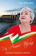 ebook: Zärtliche Stunden in Rimini - Un Amore Italiano