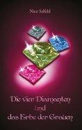 eBook: Die vier Diamanten und das Erbe der Grauen