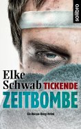 ebook: Tickende Zeitbombe