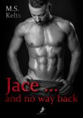 eBook: Jace ... and no way back