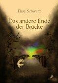 eBook: Das andere Ende der Brücke