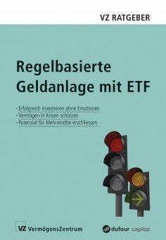 eBook: Regelbasierte Geldanlage mit ETF