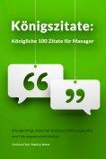 eBook: Königszitate: Königliche 100 Zitate für Manager