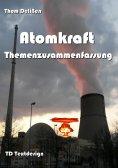 ebook: Atomkraft Themenzusammenfassung