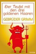 eBook: Der Teufel mit den drei goldenen Haaren
