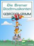 eBook: Die Bremer Stadtmusikanten