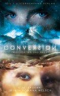 ebook: Conversion 1: Zwischen Tag und Nacht